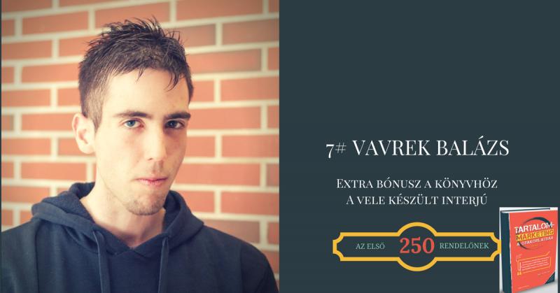 7# Bónusz interjú - Vavrek Balázs a szegmentálás, lead gyűjtés és gondozás